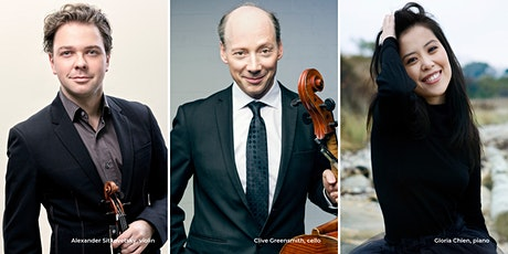 Alexander Sitkovetsky, Clive Greensmith, & Gloria Chien tickets