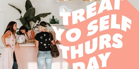 Treat Yo Self Thursday's at Lemon Laine tickets