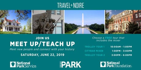 "Travel Noire x National Park Foundation ""MEET UP / TEACH UP""  tickets"
