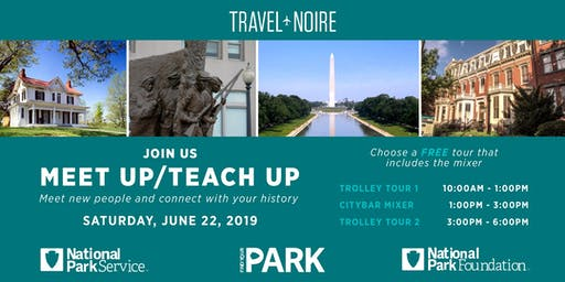 "Travel Noire x National Park Foundation ""MEET UP / TEACH UP"""