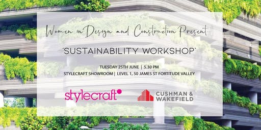 "Women in Design and Construction QLD - ""Sustainability Workshop"""