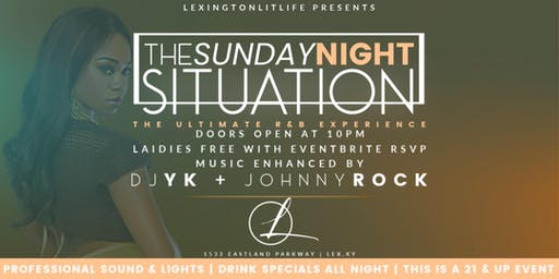 The Sunday Night Situation (ultimate R&B experience) - Lexington