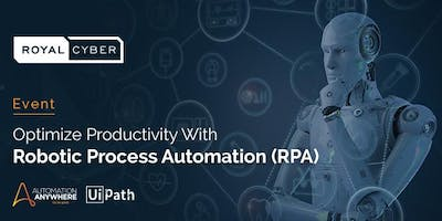 Optimize Productivity With Robotic Process Automation (RPA)