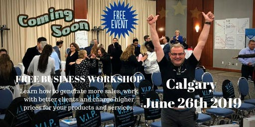 Mastering Your Business For Maximum Profit & Success Calgary Event