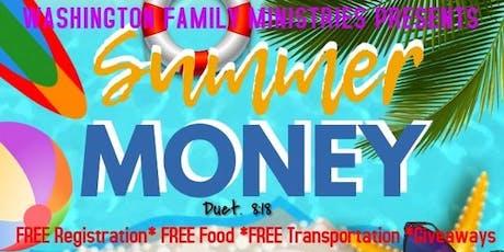 Washington Family Ministries Presents SUMMER MONEY  tickets