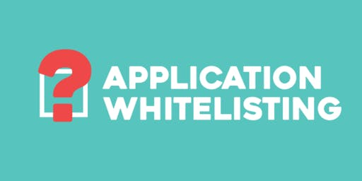 ISACA Adelaide PD Session - Application Whitelisting