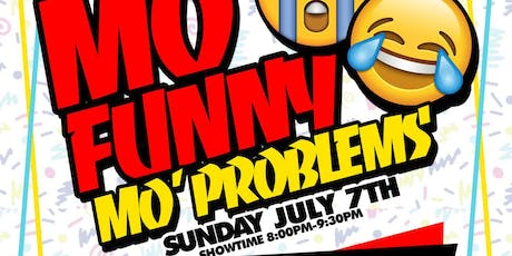 Mo' Funny Mo' Problems tickets