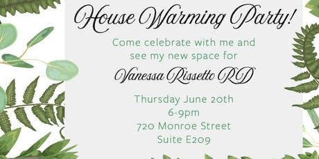 My Practice House Warming - Vanessa Rissetto RD tickets