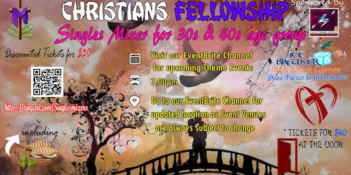 """Christians Fellowship Singles Mixer"" for 30s to 50 group: Welcoming Summer Madness"