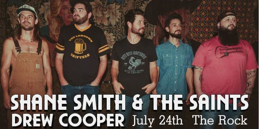 Shane Smith & The Saints with Drew Cooper