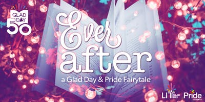 Ever After - A Glad Day and Pride Toronto Fairy Tale