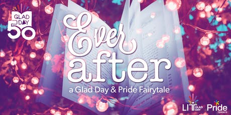 Ever After - A Glad Day and Pride Toronto Fairy Tale tickets