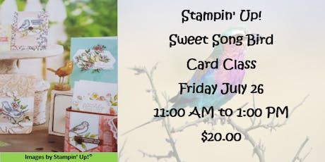 Stampin' Up! Sweet Song Bird Card Class tickets