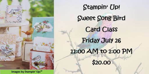 Stampin' Up! Sweet Song Bird Card Class