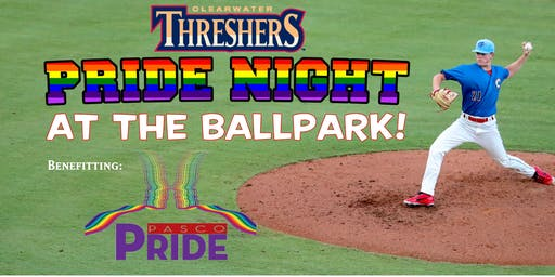 Clearwater Threshers - Pride Night at the Ballpark - Pasco Pride Benefit