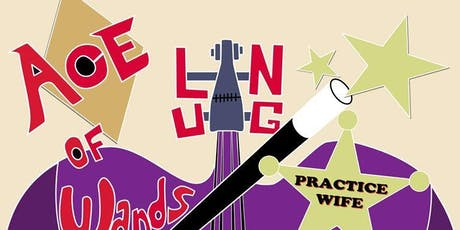 Ace of Wands, Lung, Practice Wife, Strange Limbs tickets