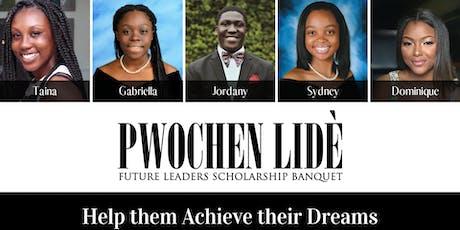 Pwochen Lidè 2019 - Scholarship Banquet tickets