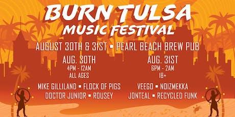 Burn Tulsa Music Festival 2019 tickets