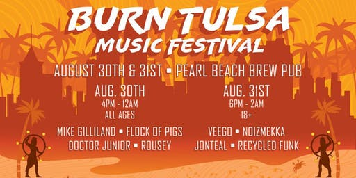 Burn Tulsa Music Festival 2019