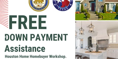 City of Houston & Harris County FREE Down Payment Assistance Workshop tickets