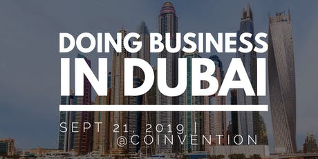 Doing Business in Dubai Masterclass  tickets