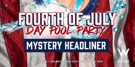 4th of July Day Pool Party at W Miami tickets