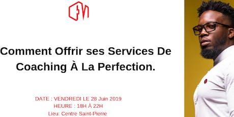 Comment Offrir ses Services De Coaching À La Perfection. tickets