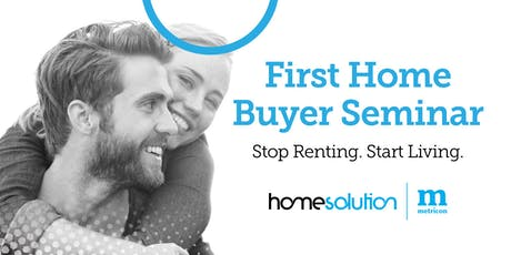 FREE First Home Buyer Seminar: HomeSolution by Metricon tickets