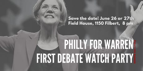 Philly for Warren - First Democratic Debate Watch Party tickets