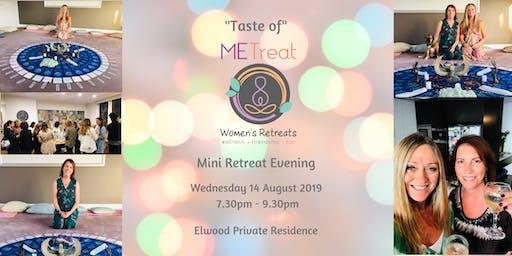 'Taste of METreat' August Mini Retreat Evening