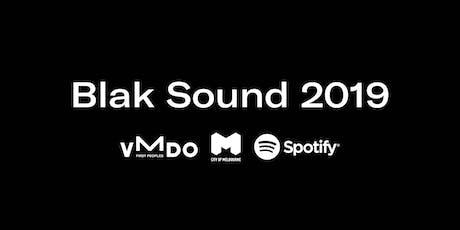 Blak Sound: Finances tickets