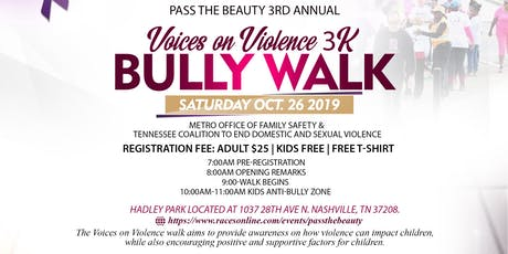 3RD ANNUAL VOICES ON VIOLENCE 3K BULLY WALK  tickets