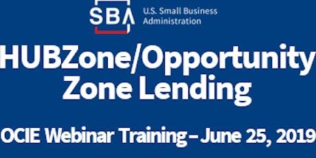 OCIE HUBZone/Opportunity Zone Lending Webinar tickets