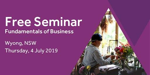 Free Seminar: Business Basics 101 – Wyong, 4th July