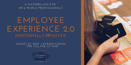 Employee Experience 2.0 - Emotionally Driven EX tickets