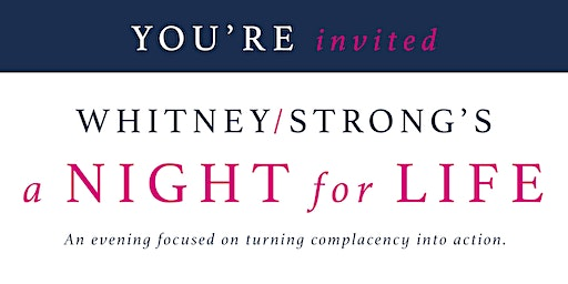 Whitney/Strong's A Night for Life Cincinnati