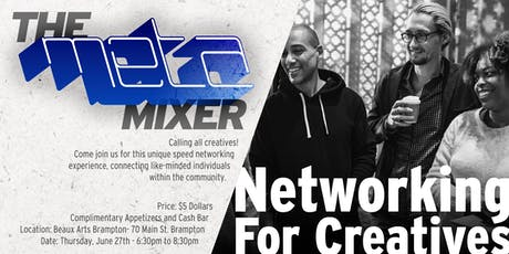 The META Mixer - Networking For Creatives tickets