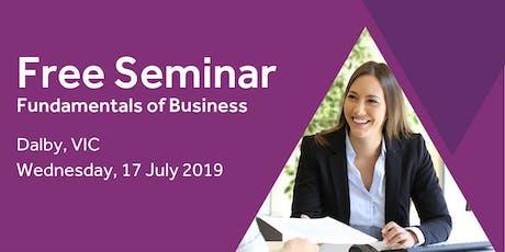 Free Seminar: Business Basics 101 – Dalby, 17th July tickets