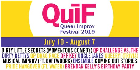Queer Improv Festival 2019 FULL Lineup tickets