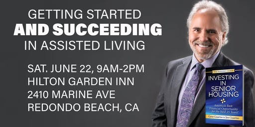 GETTING STARTED AND SUCCEEDING IN ASSISTED LIVING (SATURDAY WORKSHOP)