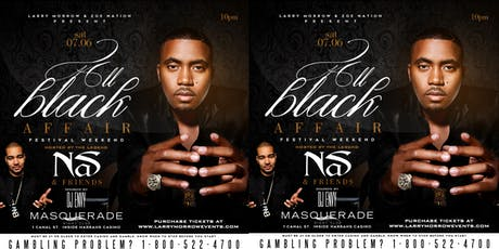 """ALL BLACK AFFAIR"" FESTIVAL WEEKEND HOSTED BY NAS W/ SOUNDS BY DJ ENVY  tickets"