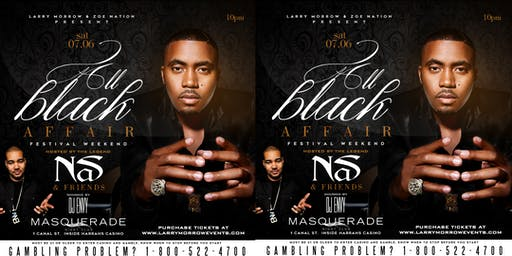 """ALL BLACK AFFAIR"" FESTIVAL WEEKEND HOSTED BY NAS W/ SOUNDS BY DJ ENVY"