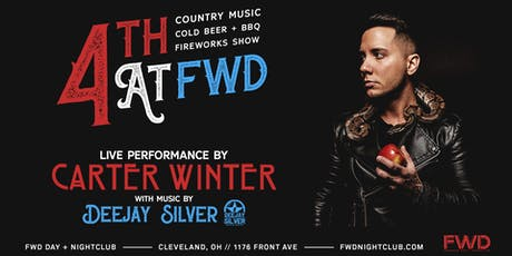 4TH at FWD w/ Carter Winter + Dee Jay Silver - Country Music - Beer - BBQ tickets