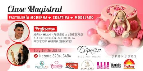 CLASE MAGISTRAL: Pastelería Moderna + Creativa + Modela con Flor MENESCALDI, Adrián MILANI y Mariana Serantes  entradas