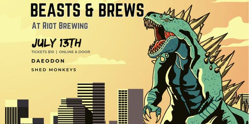 Beasts & Brews at Riot Brewing - Daeodon + Shed Monkeys