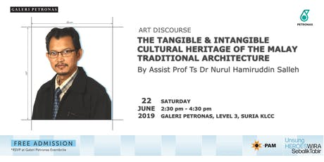 ART DISCOURSE: CULTURAL HERITAGE OF THE MALAY TRADITIONAL ARCHITECTURE tickets