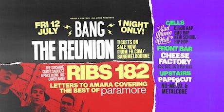 Bang Reunion tickets