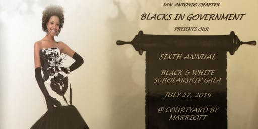 San Antonio Chapter, BIG 6th Annual Black & White Scholarship Gala