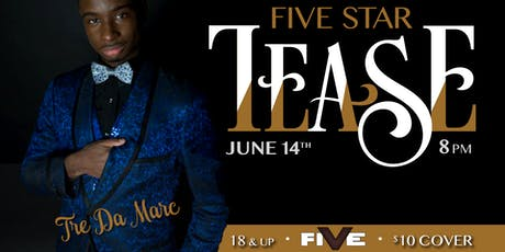 Five Star Tease 6/28 tickets