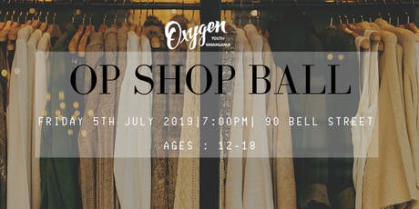 OXYGEN YOUTH WHANGANUI | OPSHOP BALL tickets
